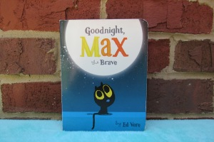 Goodnight Max the Brave